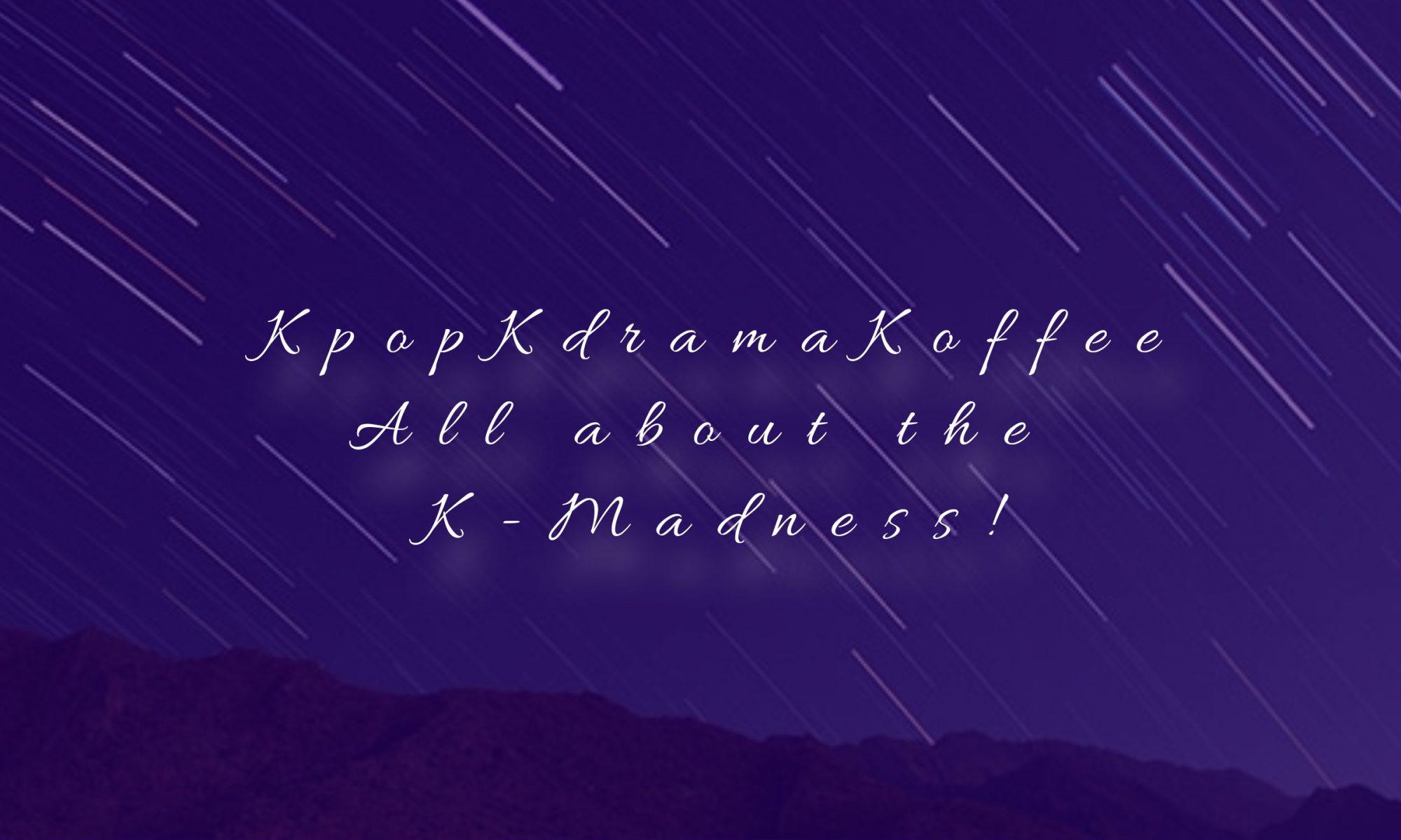 KpopKdramaKoffee